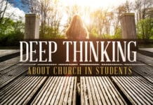 The Necessary of Deep Thinking About Church Among Students