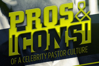 The Pros and Cons of a Celebrity Pastor Culture ...
