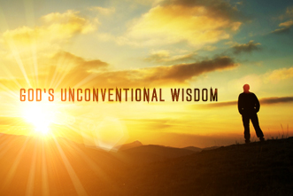 How to Apply God's Unconventional Wisdom • ChurchLeaders.com