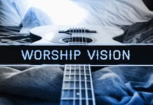 Developing a Worship Vision