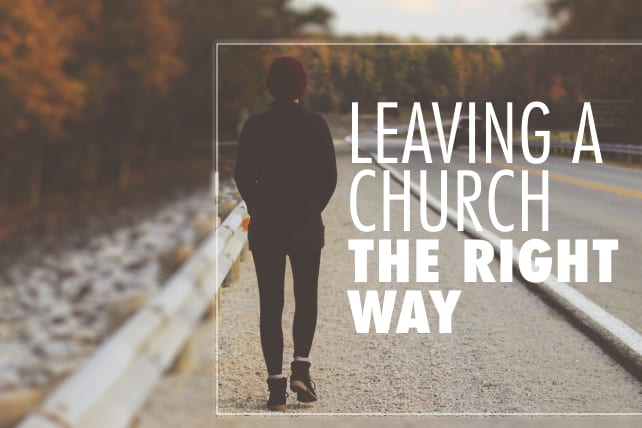 Tips on Leaving a Church the Right Way