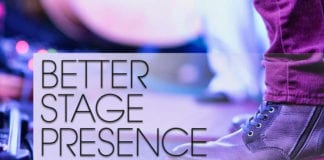 5 Ways to Grow a Better Stage Presence
