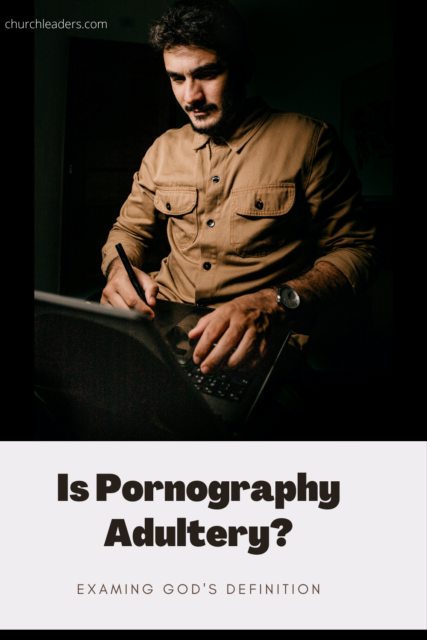 Is Pornography Adultery