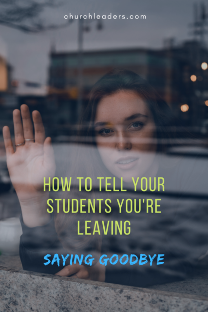 how to tell your students you're leaving