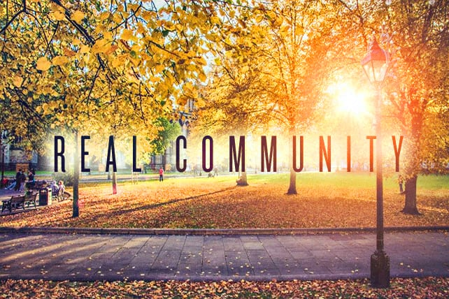 What Does Real Community Look Like?