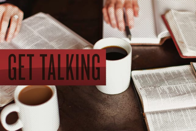 How to Get Your Small Group Talking