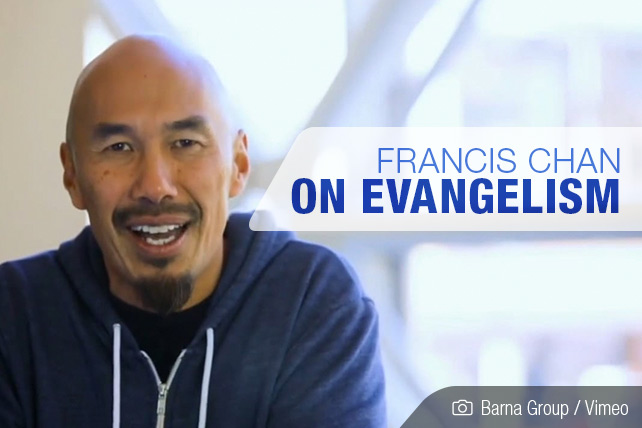 Francis Chan on evangelism