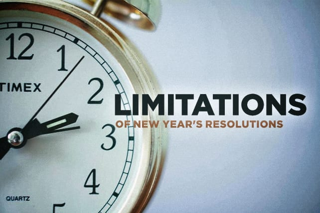 The Limitations of New Year's Resolutions