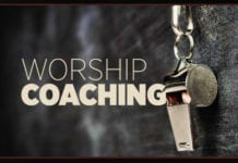 How to Coach Your Congregation to Be Worshipers