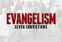 7 Convictions About Evangelism