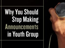 Why You Should Stop Making Announcements in Youth Group