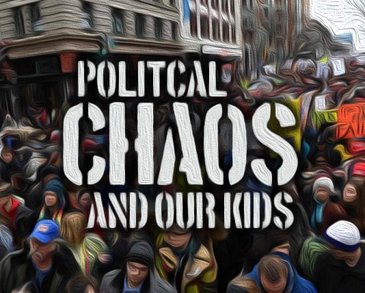 5 Truths We Must Tell Our Kids in a World of Political Chaos and Madness