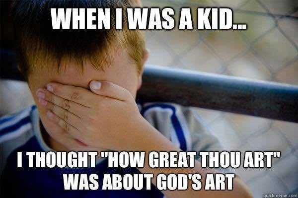 christian memes how great thou art