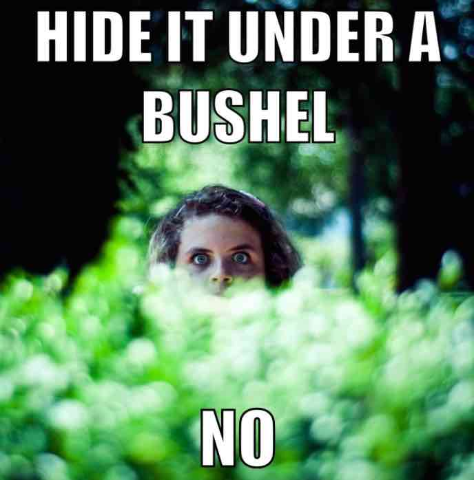 christian-meme-hide-bushel-no