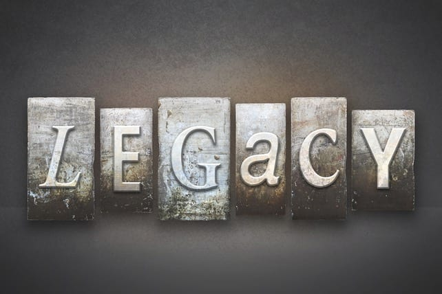 3 Practical Ways to Build a Legacy to Last