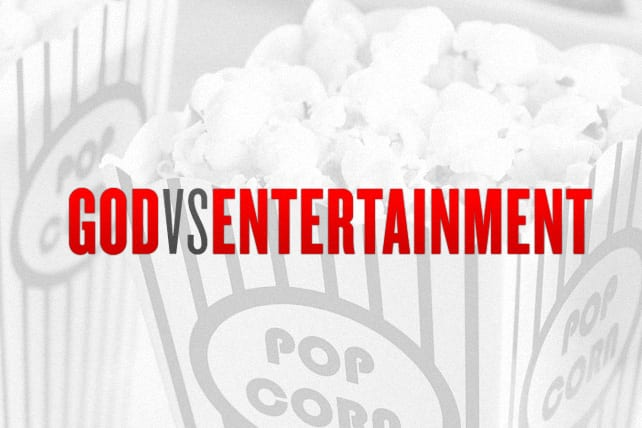 You Can't Serve God and Entertainment