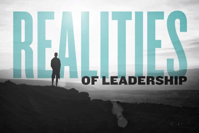 10 Harsh Realities of Leadership