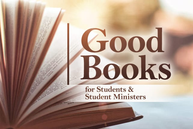 Good Books for Students—and Student Ministers