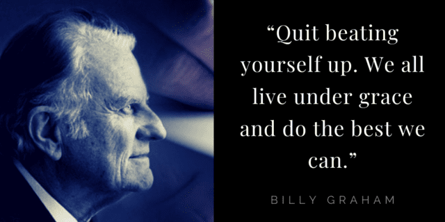 Billy Graham quotes about faith: best we can