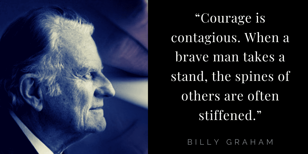 Billy Graham quotes about hope: courage