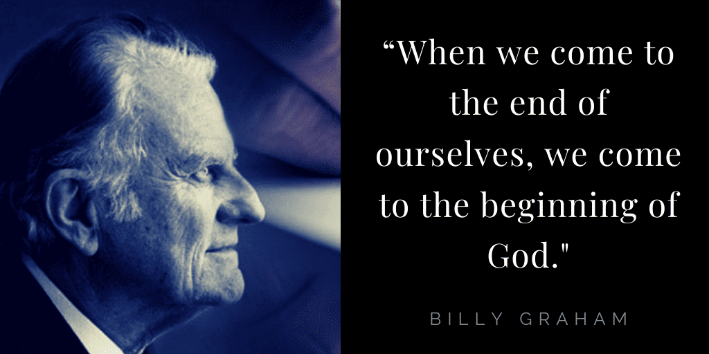 Billy Graham quotes about hope: end of ourselves