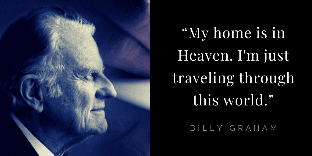 Billy Graham quotes about hope: heaven