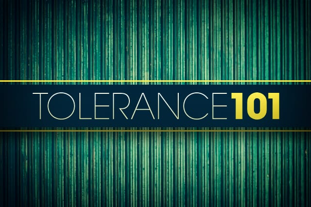 Tolerance 101: The Basics for Engaging Culture