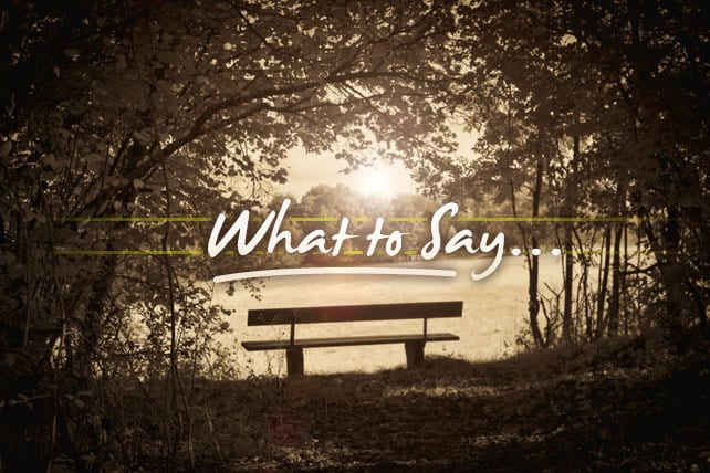 what to say when someone dies