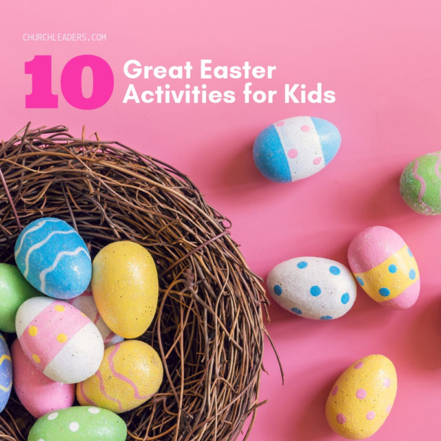 10 Great Easter Activities for Kids