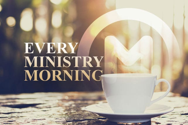Ministry Morning