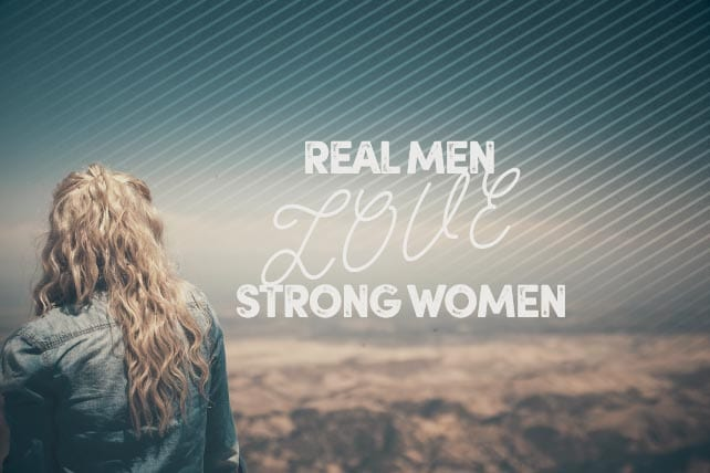 real men strong women