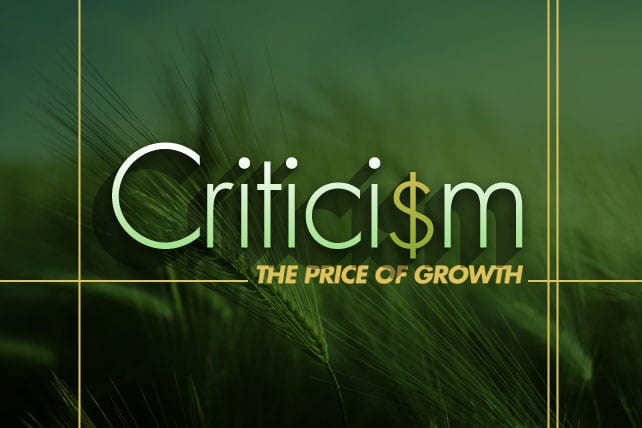 Criticism Is the Price of Growth