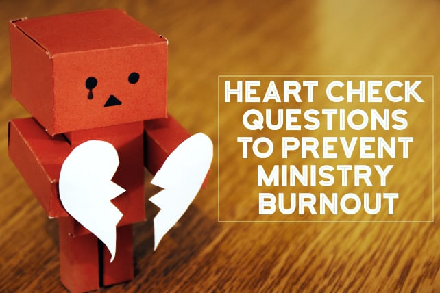 burnout heart check ministry
