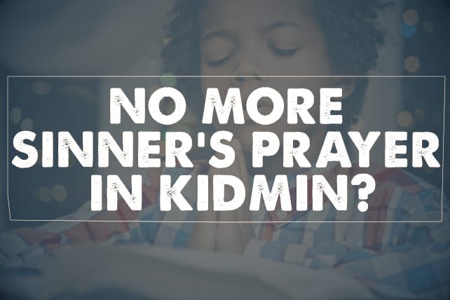 Sinner's Prayer in Kidmin
