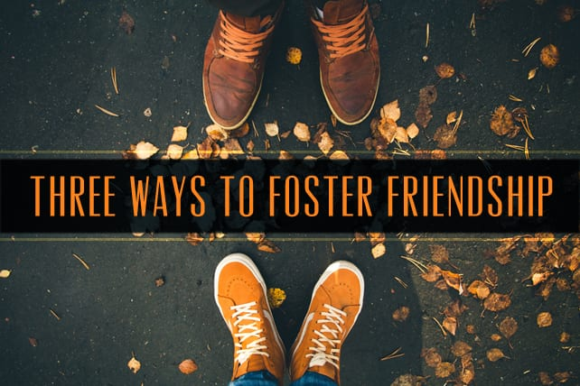 Foster Friendship