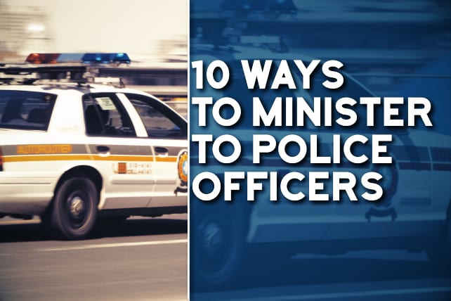 10 Ways to Minister to Police Officers