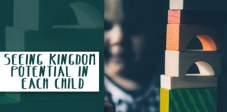 Seeing Kingdom Potential in Each Child