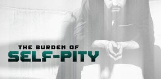 Lay Aside the Burden of Self-Pity
