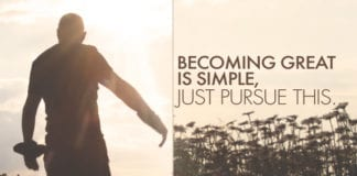 Becoming Great Is Simple, Just Pursue This...