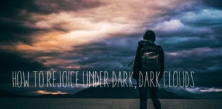 How to Rejoice Under Dark, Dark Clouds