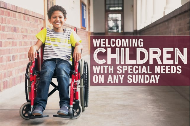 Welcoming Children With Special Needs On Any Sunday