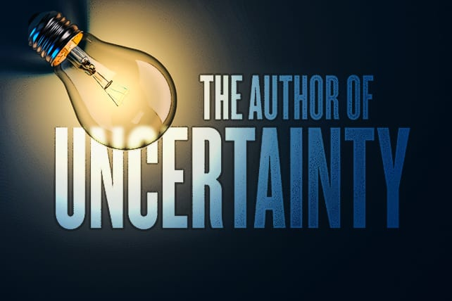 God Is Not the Author of Uncertainty