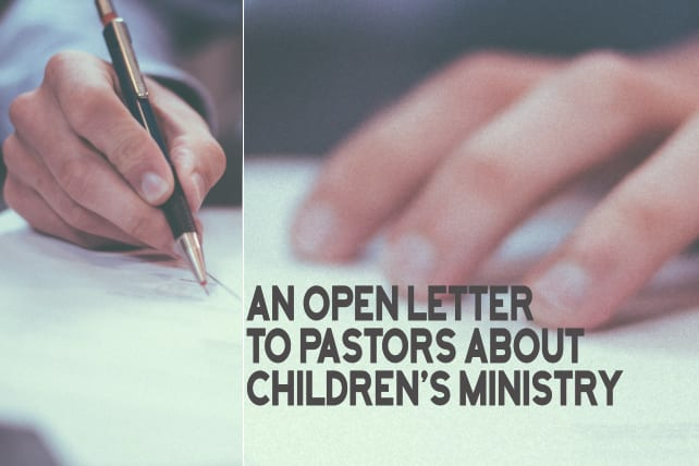 An Open Letter to Pastors about Children's Ministry