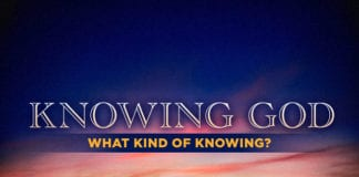 Knowing God—What Kind of Knowing?