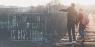 The Goal of the Great Commission is Disciples
