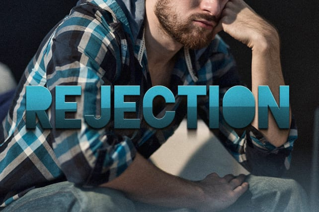 Rejection from Man Doesn't Mean Rejection from God