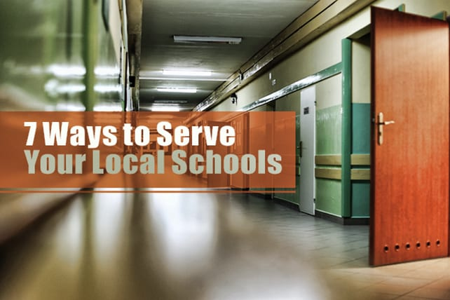 7 Ways to Serve Your Local Schools