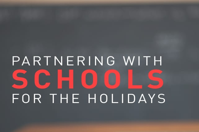 Partnering With Schools for the Holidays