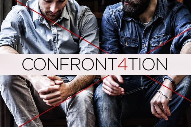 4 Ways Confrontation Must Happen in Christian Community