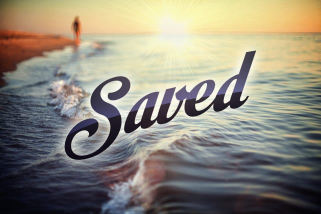 Two Ways to Know You Are Saved